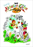 Das Kräuter-Elfen Malbuch
