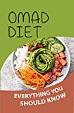 OMAD Diet: Everything You Should Know: Omad Diet Before And After (English Edition)