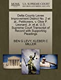 Delta County Levee Improvement District No. 2 Et Al., Petitioners, V. Obie P. Leonard, Jr. Et Al. U.S. Supreme Court Transcript of Record with Supporting Pleading