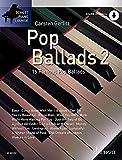 Pop Ballads 2: 16 bekannte Melodien. Band 2. Klavier (Keyboard). Ausgabe mit Online-Audiodatei. (Schott Piano Lounge)