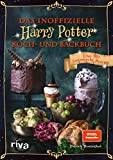 Das inoffizielle Harry-Potter-Koch- und Backbuch: Über 100 fantastische Rezepte. Spiegel-Bestseller