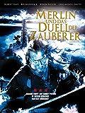 Merlin und das Duell der Zauberer