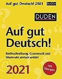 Duden - Auf gut Deutsch! - Kalender 2021 - Harenberg-Verlag - Tagesabreißkalender mit einer spannenden Reise durch die deutsche Sprache - 10,8 cm x 13,8 cm
