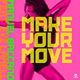 Make Your Move (Radio Edit) [Feat. Eve Lamell]