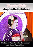 WanderWeib Japan-Reiseführer: Japan-Tipps