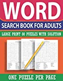 Word Search Puzzle Book For Adults: Perfect Word Find Game for travel holidays and lazy afternoons ( Large Print 80 Puzzles For Puzzlers)