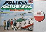 Kriminalspiel POLIZEI HUBSCHRAUBER im Einsatz und Schmuggel im Hafen / Neuaufnahmen März 1967 / Bildhülle EUROPA # E 219 / 12' Vinyl Langspiel Schallp