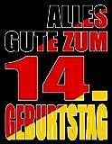 Alles Gute zum 14. Geburtstag: Besser als eine Geburtstagskarte! Deutsche Flagge Geburtstag Buch mit gezeichneten Seiten, die als Tagebuch oder Notizbuch benutzt werden kö