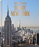 Iconic New York - Eine fotografische Hommage an eine der großartigsten Städte der Welt in einer aktualisierten Neuauflage (Deutsch, Englisch, Französisch) - 22,3x28,7 cm, 252 Seiten
