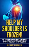 Help My shoulder is Frozen (Chronic Pain) (English Edition)