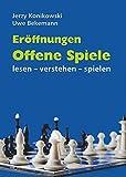 Eröffnungen Offene Spiele: lesen - verstehen - sp