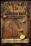 The Witches' Gold (The Lost Generation Series Book 3) (English Edition)
