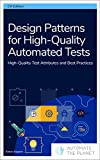 Design Patterns for High-Quality Automated Tests: High-Quality Test Attributes and Best Practices (English Edition)