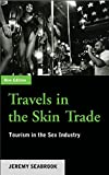 Travels in the Skin Trade: Tourism and the Sex Industry (English Edition)