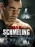 Max Schmeling: Eine deutsche Leg