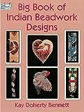 Big Book of Indian Beadwork Designs (Dover Needlework Series) (English Edition)