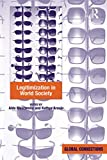 Legitimization in World Society (Global Connections (Hardcover)) (English Edition)