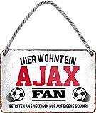 Schilderstore24 ''Ajax Fan'' 18x12cm Geschenk Lustige Sprüche Feier Vintage Geburtstag Deko Party Überraschung Fan Fußball Mannschaft Verein Bolzen