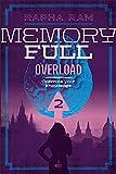 Memory Full: Overload (Book 2   English) (Memory Full   Novel Series) (English Edition)