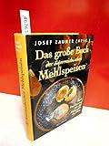 Das große Buch der österreichischen Mehlspeisen. Süße Traditionen von der Kaiserzeit bis heute von Bechtermünz