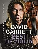 David Garrett Best Of Violin: 16 Wonderful Songs from Classic to Rock. Violine und Klavierbegleitung.