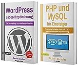 WordPress Ladezeitoptimierung für Einsteiger + PHP und MySQL für Einsteiger (Taschenbuch)