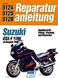 Suzuki GSX 1100 FL: ab Baujahr 1988 // Reprint der 5. Auflage 1991 (Reparaturanleitungen)