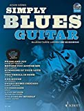 Simply Blues Guitar: Bluesgitarre lernen in 12 Songs. Gitarre / E-Gitarre. Ausgabe mit CD. (Schott Pro Line)