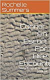 Connor: An Escort For Hire Encounter: Sierra Personal Services Book Six (English Edition)