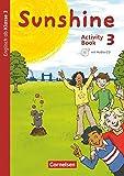 Sunshine - Englisch ab Klasse 3 - Allgemeine Ausgabe 2015 - 3. Schuljahr: Activity Book - Mit Audio-CD, Minibildkarten und Faltbox