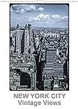 NEW YORK CITY - Vintage Views (Wandkalender 2022 DIN A3 hoch)
