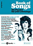 Book of Songs. Die Playlist für jede Lebenslage. Die wahren Geschichten hinter den 500 ultimativen Hits der Popmusik