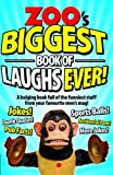 Zoo's Biggest Book of Laughs Ever!