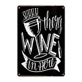 Metallschild mit Weinmotiv, Retro-Design, Wanddekoration, klassische Kunst, kreative Geschenke, perfekt zum Aufhängen, 20 x 30 cm