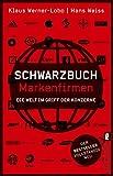 Schwarzbuch Markenfirmen: Die Welt im G