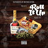 Roll It Up (feat. TYT) [Explicit]