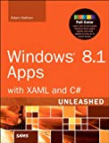 Windows 8.1 Apps with XAML and C# Unleashed (English Edition)