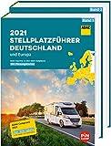 ADAC Stellplatzführer 2021 Deutschland und Europa: ADAC Expertise zu über 6600 Stellplätzen