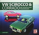 VW Scirocco & Corrado: Die sportlichen Volkswagen