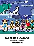 Tap se ha escapado (Tina y su pandilla nº 7) (Spanish Edition)
