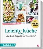 mein ZauberTopf mixt! Leichte Küche: Low-Carb-Rezepte für Thermomix®
