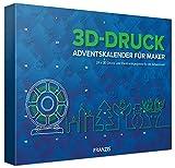 FRANZIS 3D-Druck Adventskalender für Maker 2020 | 24 Adventsprojekte zu 3D Druck und Elektronik | Ab 14 Jahren