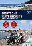 Motorrad Reiseführer Deutsche Ostseeküste: BikerBetten Motorradreisebuch