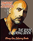 DWAYNE THE ROCK JOHNSON COLORING BOOK: A Coloring Book of Fantasies of Wrestling and Movie Star Legend, Dwayne Johnson With Easy and Fun Coloring (Fantasy Coloring Books, Band 1)