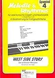 West Side Story: Die schönsten Melodien. elektronische Orgel oder Keyboard mit Begleitautomatik.