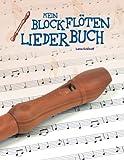 Mein Blockflöten-Liederbuch