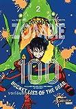 Zombie 100 – Bucket List of the Dead 2: Der perfekte Manga für Fans von Action, Comedy und Untoten (2)