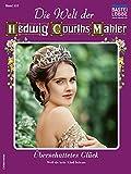 Die Welt der Hedwig Courths-Mahler 553 - Liebesroman: Überschattetes Glück