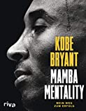 Mamba Mentality: Mein Weg zum Erfolg
