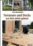 Terrassen und Decks: aus Holz selbst geb